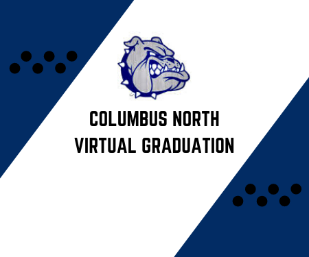 Columbus North Graduation (Saturday, May 30 @ 10:00 am)